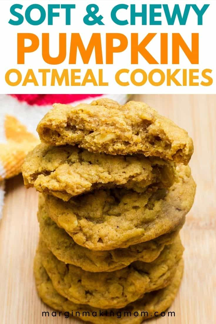 stack of chewy pumpkin oatmeal cookies