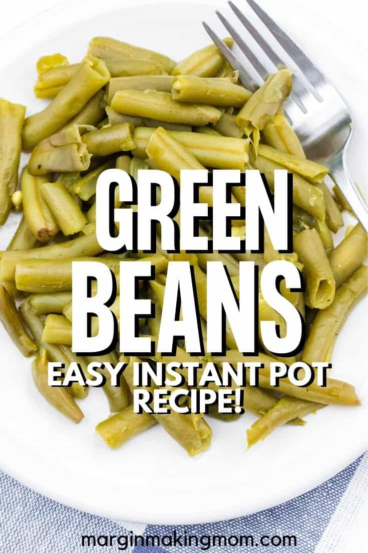 a helping of canned green beans that were cooked in the Instant Pot
