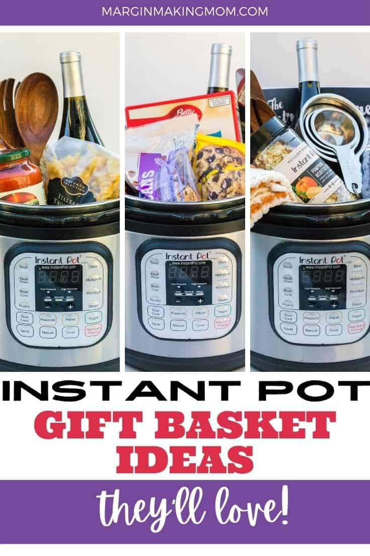 collage of three images, each of a different themed Instant Pot gift basket