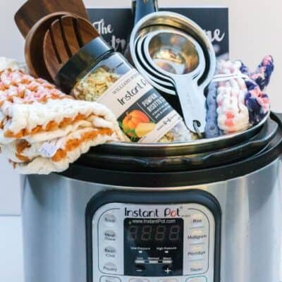 How to Make an Instant Pot Gift Basket – Ideas They'll Love!