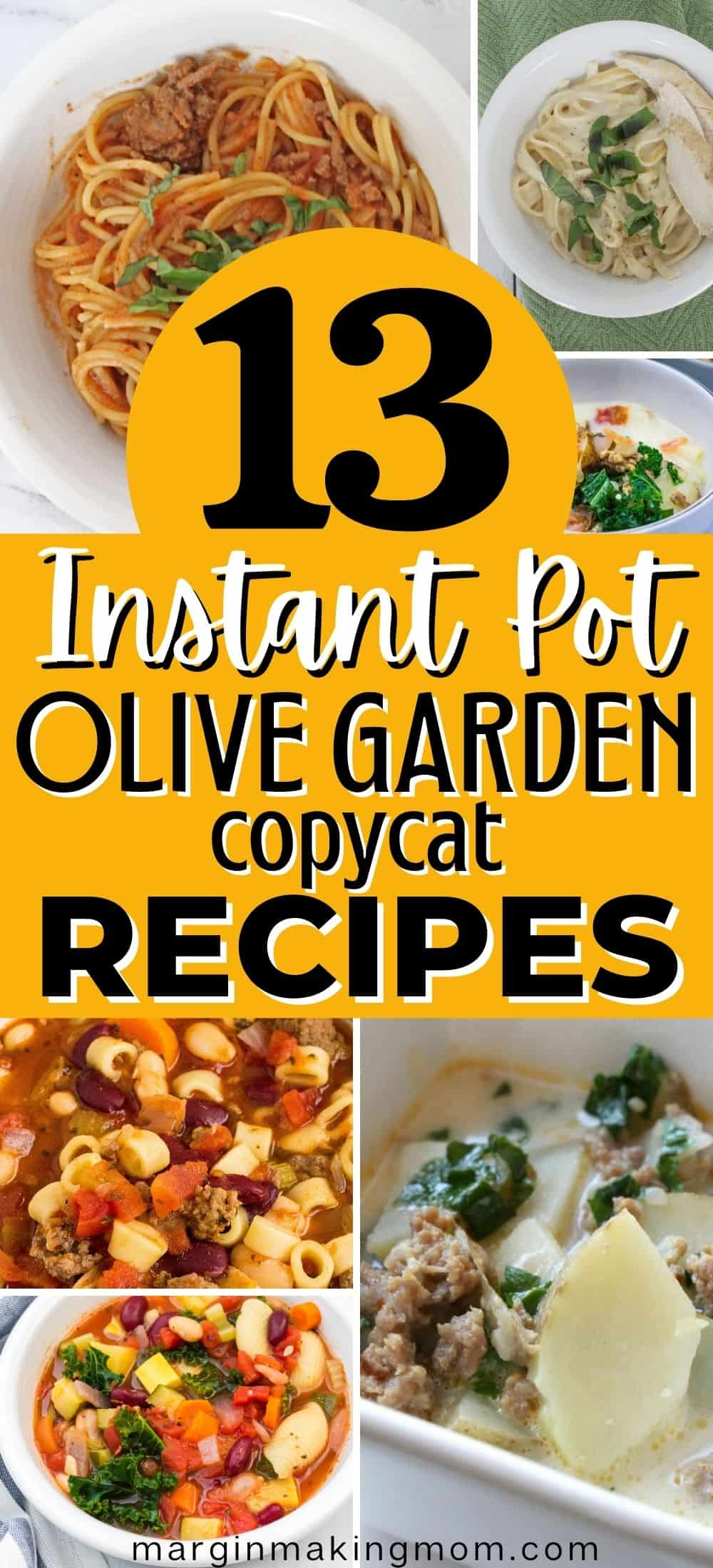 collage image of various Instant Pot olive garden copycat recipes