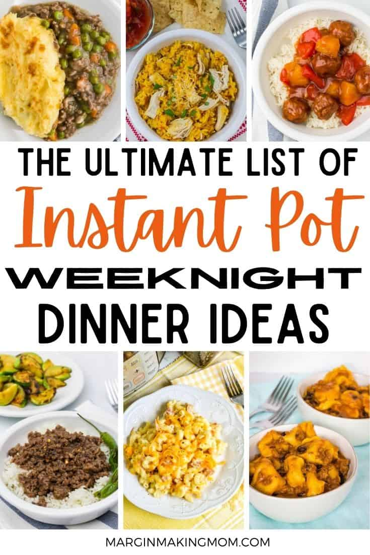 collage image of various Instant Pot weeknight dinner ideas