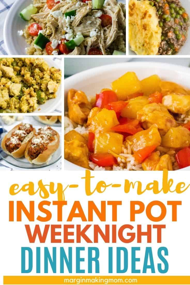 collage image featuring five different weeknight dinners that can be made in the Instant Pot pressure cooker