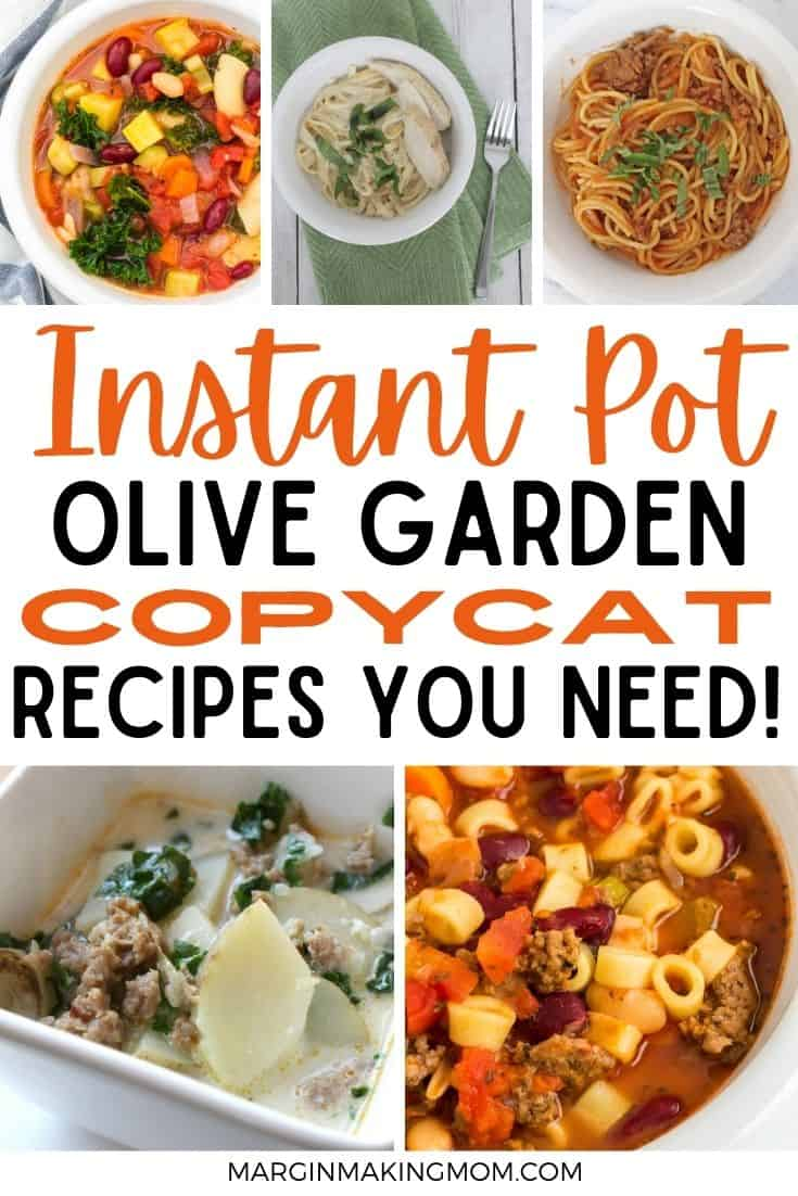 collage image featuring Olive Garden copycat recipes that can be cooked in the Instant Pot