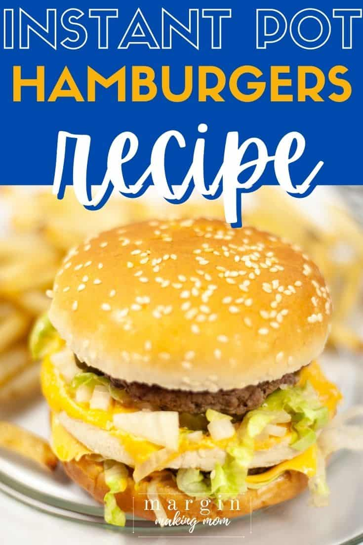 an Instant Pot burger on a bun with toppings, served on a clear glass plate with french fries