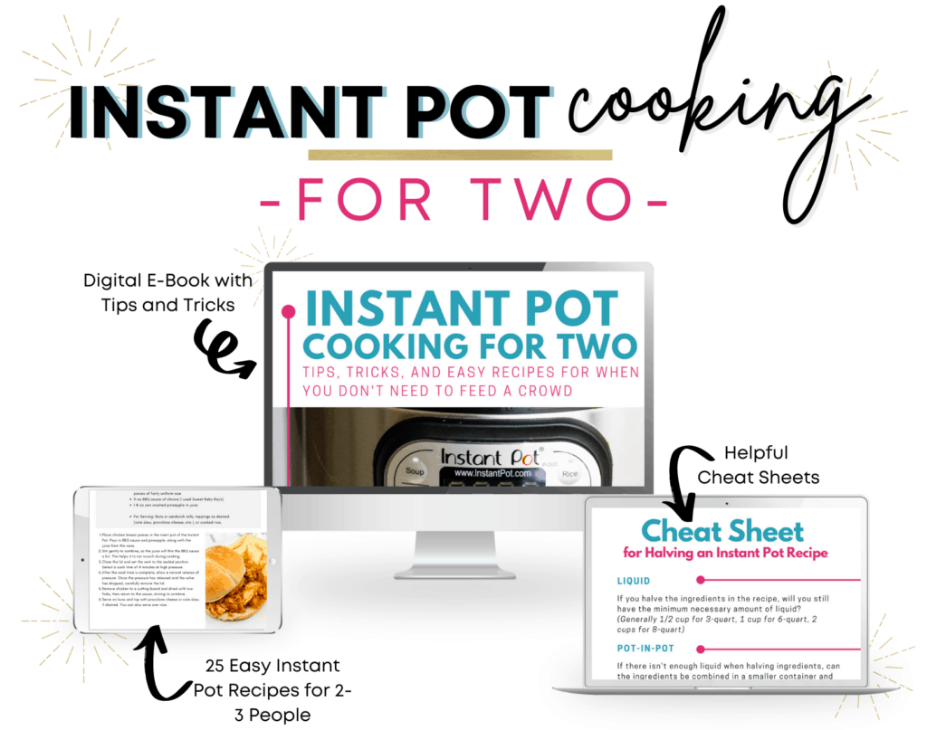 Instant Pot cooking for Two mockup, showing digital e-book with tips and tricks, easy Instant Pot recipes for 2-3 people, and helpful cheat sheets