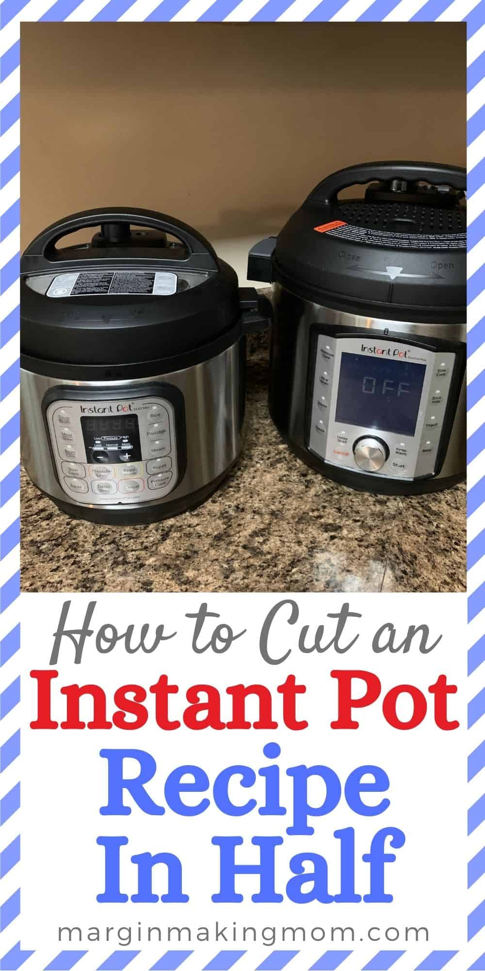 two Instant Pots side by side on a kitchen counter. One is a smaller 3-quart mini, and the other is a regular 6-quart model.