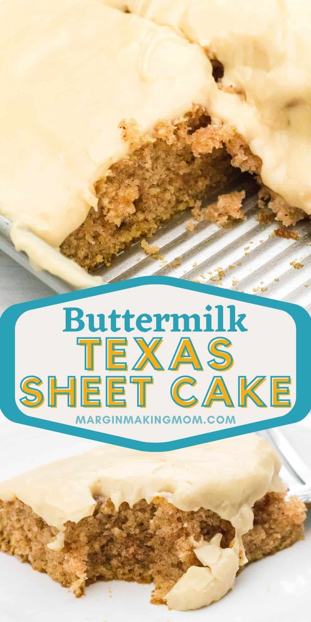 collage image featuring two photos of buttermilk texas sheet cake made with cinnamon. One photo shows the cake in the pan and the other photo shows a slice with a bite taken out of it